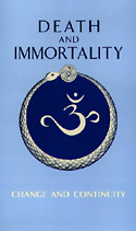 Death and Immortality - Change and Continuity