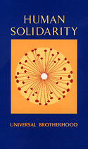 Human Solidarity - Universal Brotherhood